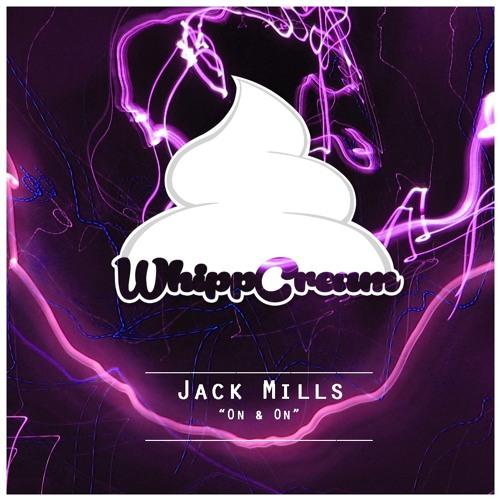 Jack Mills – On & On
