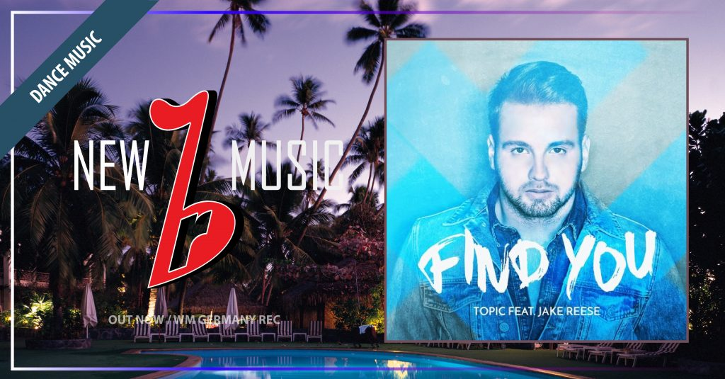 new_music_template(1200x627) Find You - Topic ft Jake Reese-01