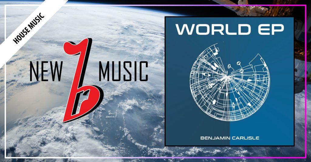Benjamin Carlisle - World EP(1200x627)-01-01
