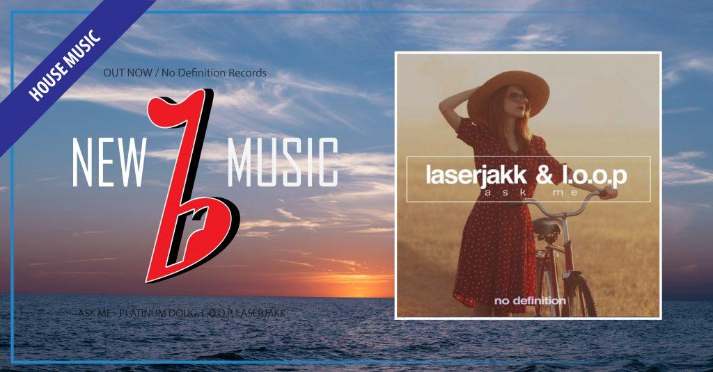 Ask me - Laderjackk & L.o.o.p-01